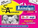 SALON DES ANIMAUX ANIMALYUS - SORTIES NATURES - EXPOSITIONS ANIMALIERES